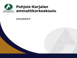 Pohjois-Karjalan  ammattikorkeakoulu