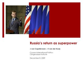 Russia's return as superpower