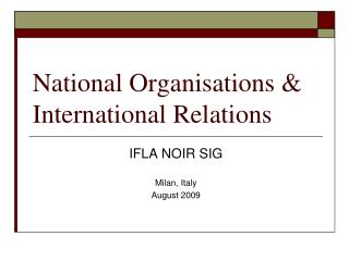 National Organisations & International Relations