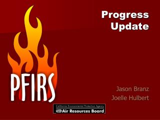 Progress Update Jason Branz Joelle Hulbert