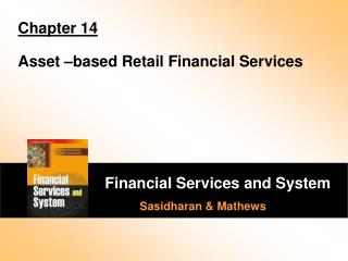 Chapter 14 Asset –based Retail Financial Services
