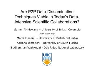 Are P2P Data-Dissemination Techniques Viable in Today's Data-Intensive Scientific Collaborations?