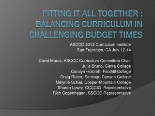 Fitting It All Together : Balancing Curriculum in Challenging Budget Times