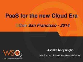 PaaS  for the new Cloud Era