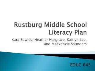 Rustburg Middle School  Literacy Plan