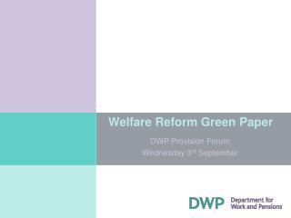 Welfare Reform Green Paper
