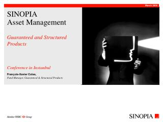SINOPIA Asset Management Guaranteed and Structured Products Conference in Instanbul