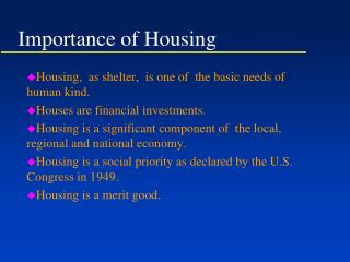 Importance of Housing