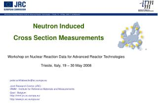 Neutron Induced  Cross Section Measurements