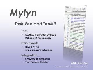 Tool Reduces information overload Makes multi-tasking easy Framework How it works