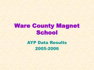 Ware County Magnet School
