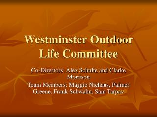 Westminster Outdoor Life Committee