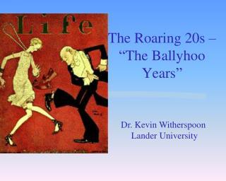 The Roaring 20s    The Ballyhoo Years