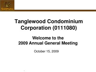 Tanglewood Condominium Corporation (0111080)