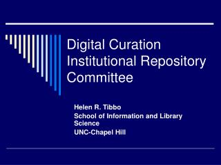 Digital Curation Institutional Repository Committee