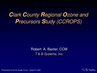 C lark  C ounty  R egional  O zone and  P recursors  S tudy (CCROPS)
