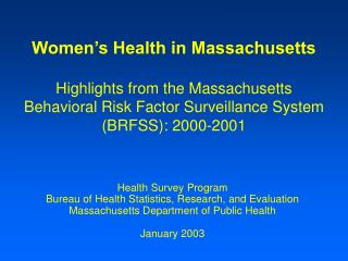 Health Survey Program  Bureau of Health Statistics, Research, and Evaluation