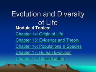 Evolution and Diversity of Life