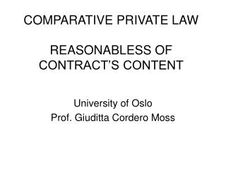 COMPARATIVE PRIVATE LAW REASONABLESS OF CONTRACT'S CONTENT