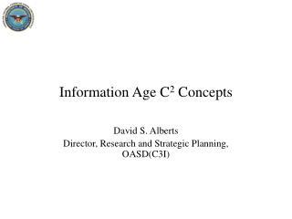 Information Age C 2  Concepts