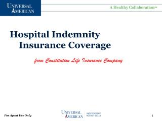 Hospital Indemnity     Insurance Coverage