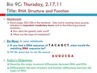 Bio 9C:  Thursday, 2.17.11 Title:  RNA Structure and Function