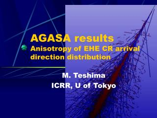 AGASA results Anisotropy of EHE CR arrival  direction distribution