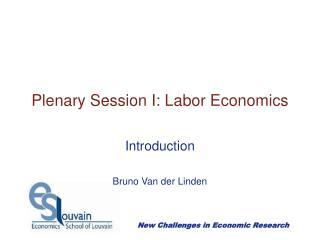 Plenary Session I: Labor Economics