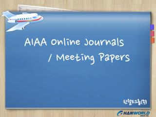 AIAA Online Journals        / Meeting Papers