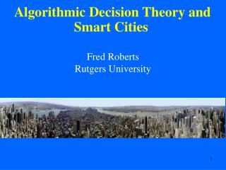 Algorithmic Decision Theory and Smart Cities