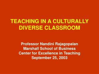 TEACHING IN A CULTURALLY DIVERSE CLASSROOM