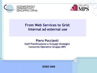 From Web Services to Grid: Internal ad esternal use