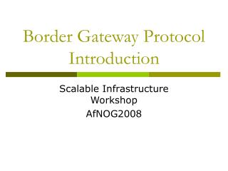 Border Gateway Protocol Introduction