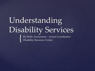 Understanding Disability Services