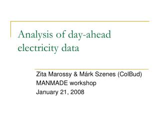 Analysis of day-ahead electricity data