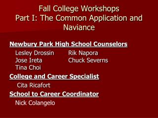 Fall College Workshops Part I: The Common Application and  Naviance
