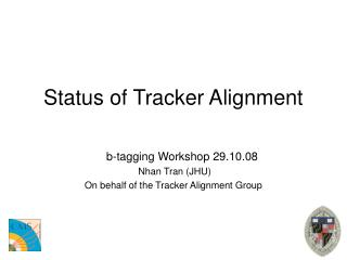 Status of Tracker Alignment
