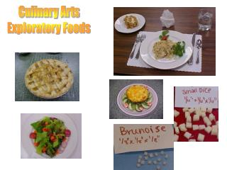 Culinary Arts Exploratory Foods