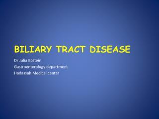 Biliary  Tract Disease
