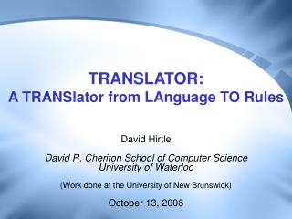 TRANSLATOR: A TRANSlator from LAnguage TO Rules