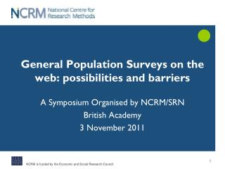 General Population Surveys on the web: possibilities and barriers