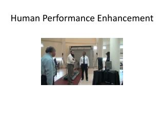 Human Performance Enhancement