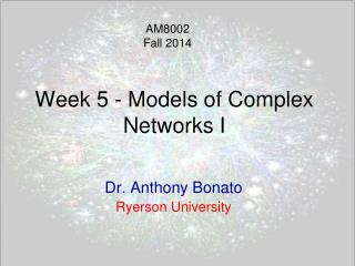 Week 5  - Models of Complex Networks I