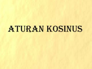 ATURAN  KOSINUS
