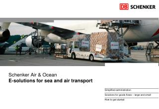 Schenker Air & Ocean E-solutions for sea and air transport