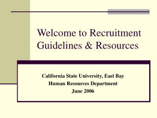 Welcome to Recruitment Guidelines & Resources