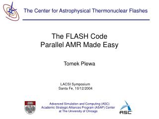 The FLASH Code Parallel AMR Made Easy