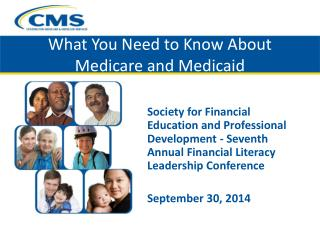 What You Need to Know About Medicare and Medicaid