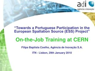 """Towards a Portuguese Participation in the European Spallation Source (ESS) Project"""