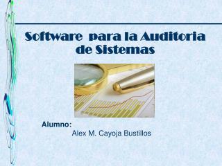 Alumno: Alex M. Cayoja Bustillos